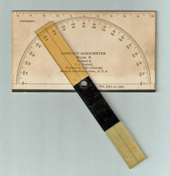 Educational contact goniometer with fixed limbs, S.L. Penfield, New Haven, Conn., U.S.A.